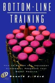 Cover of: Bottom-line Training by Donald J. Ford