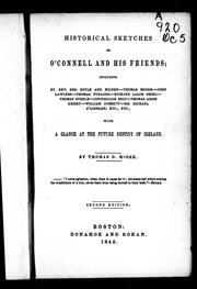 Cover of: Historical sketches of O&#39;Connell and his friends by Thomas D&#39;Arcy McGee