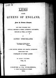 Cover of: Lives of the Queens of England from the Norman conquest by Strickland, Agnes