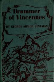 Cover of: Drummer of Vincennes by George Armor Sentman