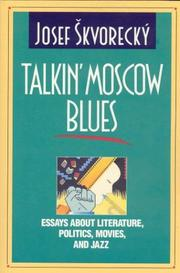 Cover of: Talkin' Moscow blues by Josef Škvorecký