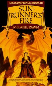 Cover of: Sun-Runner's Fire (Dragon Prince, Book 3) by Melanie Rawn