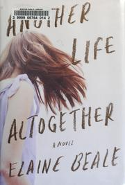 Cover of: Another life altogether by Elaine Beale