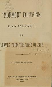 "Cover of: ""Mormon"" doctrine, plain and simple, or, Leaves from the tree of life by Charles W. Penrose"