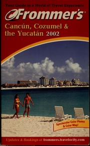 Cover of: Cancún, Cozumel & the Yucatán by Lynn Bairstow