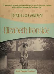 Cover of: Death in the garden by Elizabeth Ironside