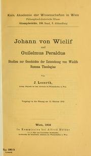 Cover of: Johann von Wiclif und Guilelmus Peraldus by Johann Loserth