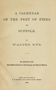 Cover of: A calendar of the feet of fines for Suffolk by Great Britain. Court of Common Pleas