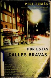 Cover of: Por estas calles bravas by Piri Thomas