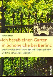 Cover of: Ich besass einen Garten in Schoeneiche bei Berlin by Jani Pietsch