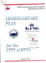 Cover of: City of King thoroughfare plan by North Carolina. Division of Highways. Statewide Planning Branch