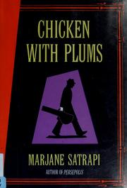 Cover of: Chicken with plums by Marjane Satrapi
