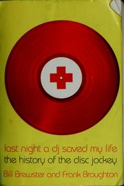 Cover of: Last night a dj saved my life by Bill Brewster