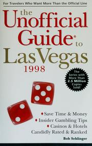 Cover of: The unofficial guide to Las Vegas by Bob Sehlinger