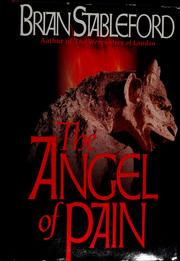 Cover of: The angel of pain by Brian M. Stableford