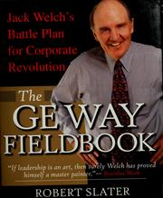 Cover of: The GE way fieldbook by Slater, Robert