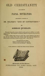 Cover of: Old Christianity against papal novelties by Gideon Ouseley