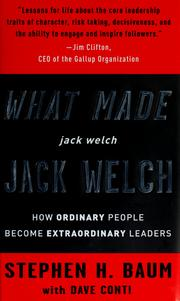 Cover of: What made Jack Welch Jack Welch by Stephen H. Baum