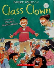 Cover of: Class clown by Robert N. Munsch