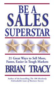 Cover of: Be a Sales Superstar by Brian Tracy