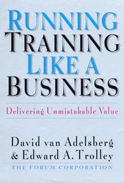 Cover of: Running Training Like a Business by The Forum Corporation of North America