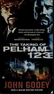 Cover of: The taking of Pelham 1 2 3 by John Godey