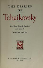 Cover of: The diaries of Tchaikovsky by Peter Ilich Tchaikovsky