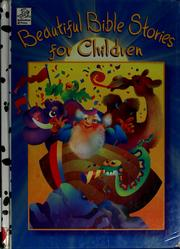 Cover of: Beautiful bible stories for children by Tess Fries