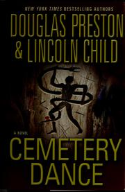Cover of: Cemetery dance by Douglas J. Preston