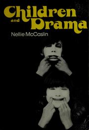 Cover of: Children and drama by Nellie McCaslin