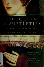 Cover of: The queen of subtleties by Suzannah Dunn