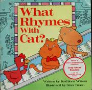 Cover of: What rhymes with cat by Kathleen Wilson