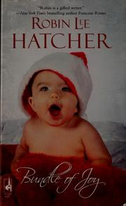 Cover of: Bundle of joy by Robin Lee Hatcher