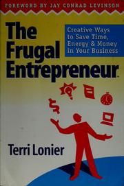 Cover of: The frugal entrepreneur by Terri Lonier