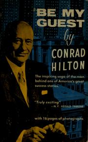 Cover of: Be my guest by Conrad N. Hilton