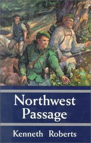 Cover of: Northwest passage by Roberts, Kenneth Lewis
