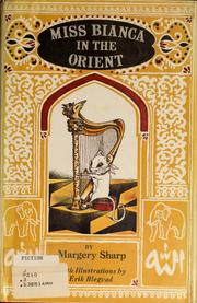 Cover of: Miss Bianca in the Orient by Margery Sharp
