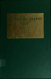 Cover of: Current biography yearbook, 1982 by Charles Moritz