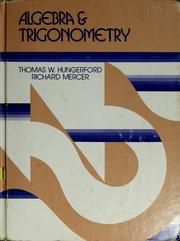 Cover of: Algebra and trigonometry by Thomas W. Hungerford