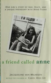 Cover of: A friend called Anne by Carol Ann Lee