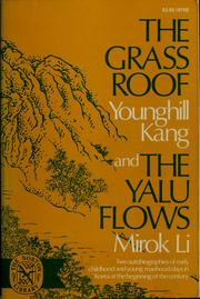 Cover of: The grass roof by Younghill Kang