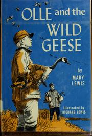 Cover of: Olle and the wild geese by Lewis, Mary writer of juvenile fiction.