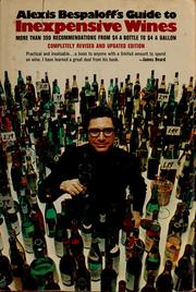 Cover of: Guide to inexpensive wines by Alexis Bespaloff
