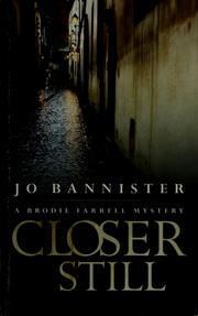 Cover of: Closer still by Jo Bannister