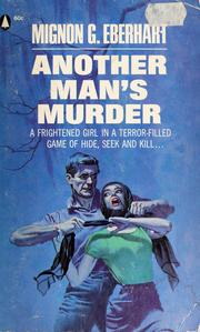 Cover of: Another man's murder by Mignon Good Eberhart