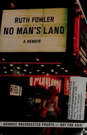 Cover of: No man&#39;s land by Ruth Fowler