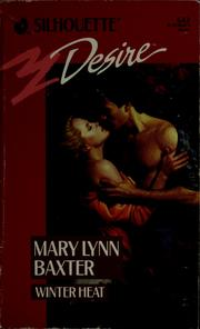 Cover of: Winter heat by Mary Lynn Baxter