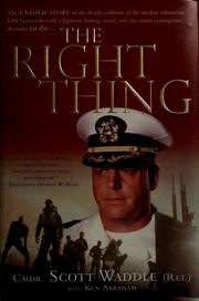 Cover of: The right thing by Scott Waddle