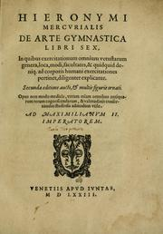 Cover of: Hieronymi Mercvrialis De arte gymnastica libri sex by Girolamo Mercuriale