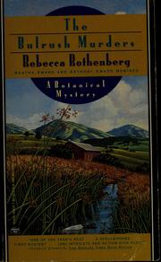 Cover of: The bulrush murders by Rebecca Rothenberg